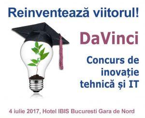 CONCURSUL NAȚIONAL DE INOVAȚIE TEHNICĂ ȘI IT – DaVinci 2017